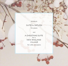 SUITE FOR SATURN / A CHRISTMAS SUITE for piano: https://divyampersaud.wordpress.com/2015/01/06/a-christmas-suite-for-a-new-england-village-audio/